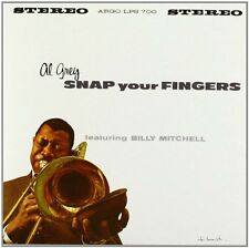 AL GREY - SNAP YOUR FINGERS    - CD NUOVO