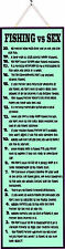Fishing vs Sex Funny Sign with List of Reasons in Green, Fishing Wall Art PM314