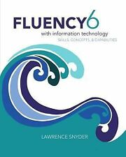 Fluency With Information Technology (6th Edition) by Snyder, Lawrence