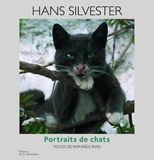 Portraits de chats - Hans Silvester - De la Martinière 2012