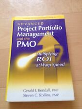 GERALD I. KENDALL, ADVANCED PROJECT PORTFOLIO MANAGEMENT AND THE PMO