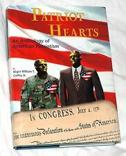Patriot Hearts: An Anthology of American Patriotism by William Coffey Jr Signed