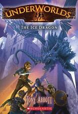 The Ice Dragon (Underworlds #4)