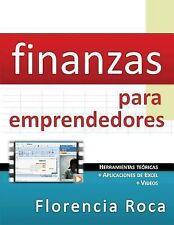 Finanzas para Emprendedores : Herramientas Teóricas y Aplicaciones de Excel...