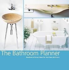 The Bathroom Planner: Hundreds of Great Ideas for Your New Bathroom-ExLibrary