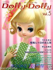Dolly Dolly Vol.5 - Nostalgic Doll, Licca-chan.../Japanese Doll Magazine