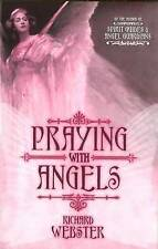 Praying with Angels by Richard Webster 9780738710983