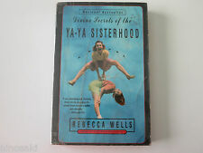 REBECCA WELLS - DIVINE SECRETS OF THE YA-YA SISTERHOOD - USED PAPERBACK