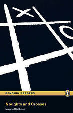 """""""Noughts and Crosses"""": Level 3 (Penguin Readers (Graded Readers)), Blackman, Ms"""