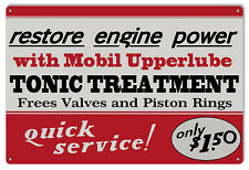"Quick Service Tonic Treatment Mobil Sign. 12""X18"""