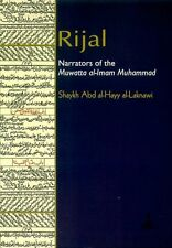 Rijal: Narrators Of The Muwatta Al-Imam Muhammad -Shaykh Abd al-Hayy al-Lucknawi