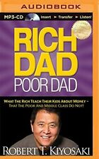 Rich Dad, Poor Dad: What the Rich Teach Their Kids about (MP3 CD) 1491517824