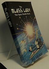 The Glass Lady - The Space Shuttle Novel by D J Savage - First edition