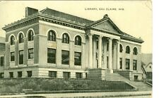 Eau Claire, WI  1909 The Library