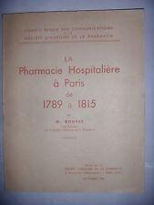 La pharmacie hospitalière à Paris de 1789 à 1815, 1943, TBE