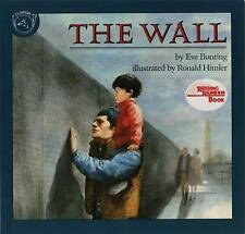 The Wall by Eve Bunting (1992, Paperback)