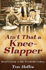 Ain't That a Knee-Slapper: Rural Comedy in the Twentieth Century-ExLibrary