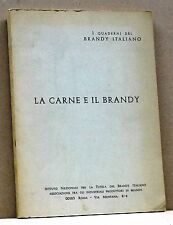LA CARNE E IL BRANDY  [5, 8 ottobre 1968, II edizione, a cura di Luigi Papo]