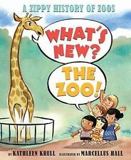What's New? The Zoo!: A Zippy History of Zoos, Krull, Kathleen, Good Book