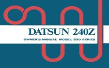 1973 Datsun 240Z Owners Manual User Guide Reference Operator Book Fuses Fluids