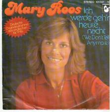 """662 7"""" Single: Mary Roos - Ich werde geh'n heute nacht / Ich drücke beide ..."""