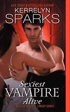 Sexiest Vampire Alive (Love at Stake), Sparks, Kerrelyn, Good Book