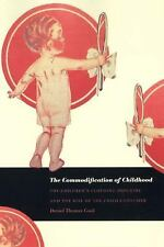 The Commodification of Childhood : The Children's Clothing Industry and the...
