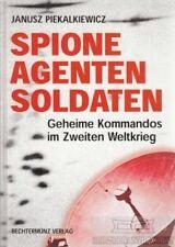 Spione Agenten Soldaten: Piekalkiewicz, Janusz