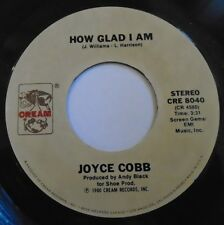 "JOYCE COBB ~ How Glad Am I / Thats What Love Will Do ~ 7"" Single USA PRESSING"