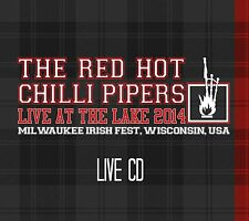 Red Hot Chilli Pipers - Live at the Lake (New 2014 CD Release) bagpipes