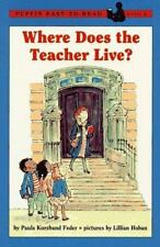 Puffin Easy-To-Read: Where Does the Teacher Live? Level 2 by Paula Kurzband...