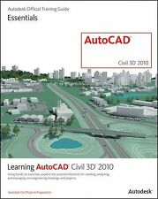 Learning AutoCAD Civil 3D 2010 by Autodesk Official Training Guide Staff...