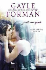 Just One Year - Forman, Gayle - Hardcover