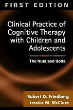 Clinical Practice of Cognitive Therapy with Children and Adolescents: The Nuts a