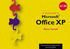 A Simple Guide to Office XP (Simple Guides), Cassade, M