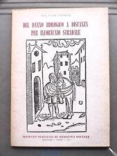 DEL DANNO BIOLOGICO A DISTANZA PER INFORTUNIO STRADALE Luigi Palmieri Medicina