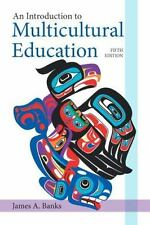 An Introduction to Multicultural Education by James A. Banks (2013,...