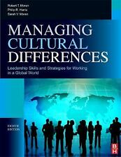 Managing Cultural Differences : Leadership Skills and Strategies for Working...