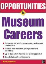 NEW. Opportunities in Museum Careers (Opportunities In! Series) by Blythe Camens
