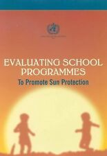 Sun Protection and Schools: How to Make a Difference, Public Health, General, Ge