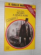 INCUBO A DEVIL S ACRE Anne Perry Il giallo Mondadori 2140 1990 romanzo libro di