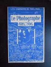 """Partition """"Le photographe"""" Noël-Noël"""