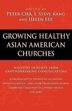 Growing Healthy Asian American Churches by