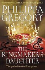 The Kingmaker's Daughter (Cousins War 4), Gregory, Philippa