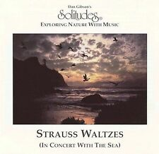 Solitudes: Strauss Waltzes in Concert with the Sea by Dan Gibson (CD,...