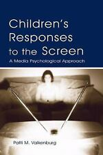 Children's Responses to the Screen: A Media Psychological Approach (Routledge Co