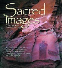 Sacred Images: A Vision of Native American Rock Art by Kelen, Leslie, Sucec, Da