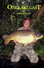 One Last Cast - Rob Maylin -  ***SPRING SALE NOW ONLY £9.50***