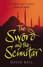 BALL,DAVID-SWORD AND THE SCIMITAR, THE  BOOK NEW