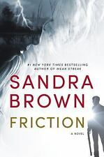 Friction by Sandra Brown (2015, Hardcover/DJ)  First edition.  Exc condition